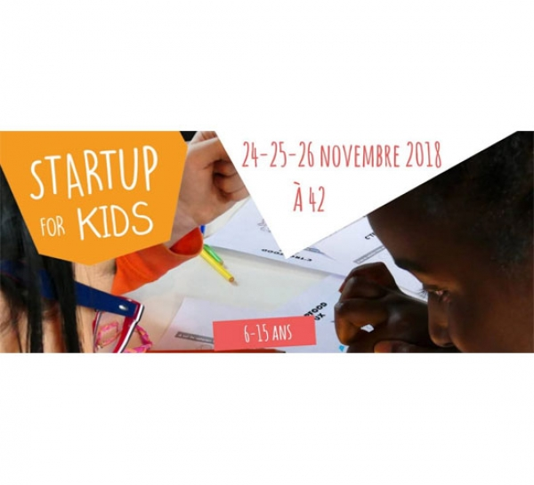 24, 25 et 26 novembre : la 4e édition de Startup For Kids