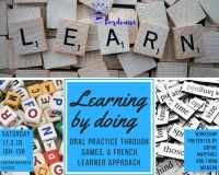 17 mars : Learning by doing :  Oral practice through games, a French learner approach