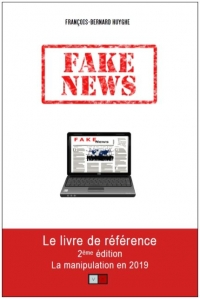 Fake News, la manipulation en 2019