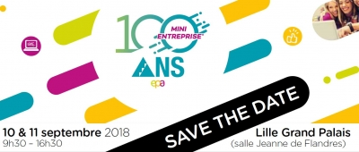 10 &11/09 : EPA Hauts-de-France lance les 100 ans de la Mini-Entreprise® au salon Business Power